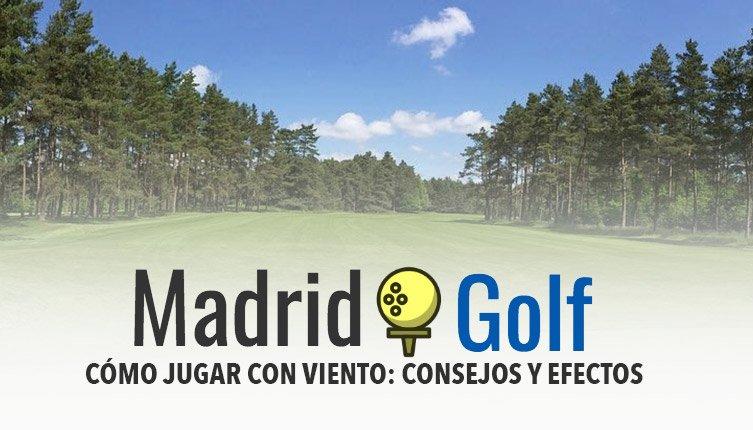Consejos para jugar al golf con viento