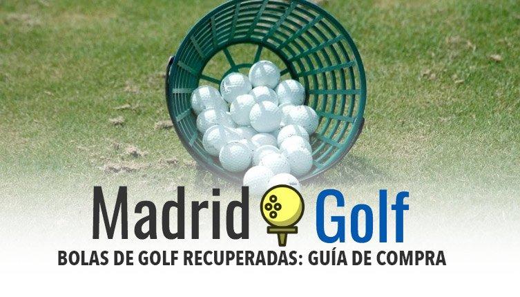 Bolas de Golf recuperadas - Guía de compra