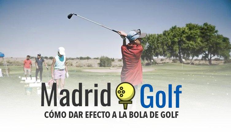 Cómo dar efecto a la bola de Golf